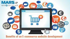 Benefits of an E-commerce website development